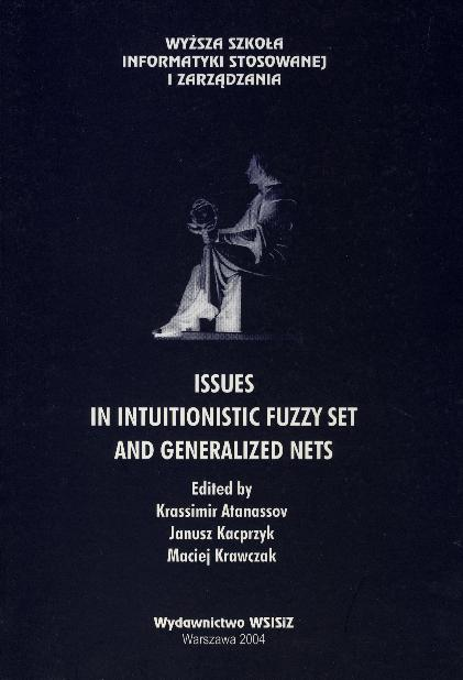 Issues in Intuitionistic Fuzzy Sets and Generalized Nets - okładka