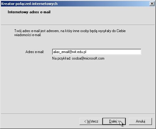 """3fe86092db4aae Wpisujemy swój alias e-mail (możemy także użyć adresu z uczelnianym loginem  w postaci twoj_login@wit.edu.pl). Klikamy przycisk """"Dalej >"""""""